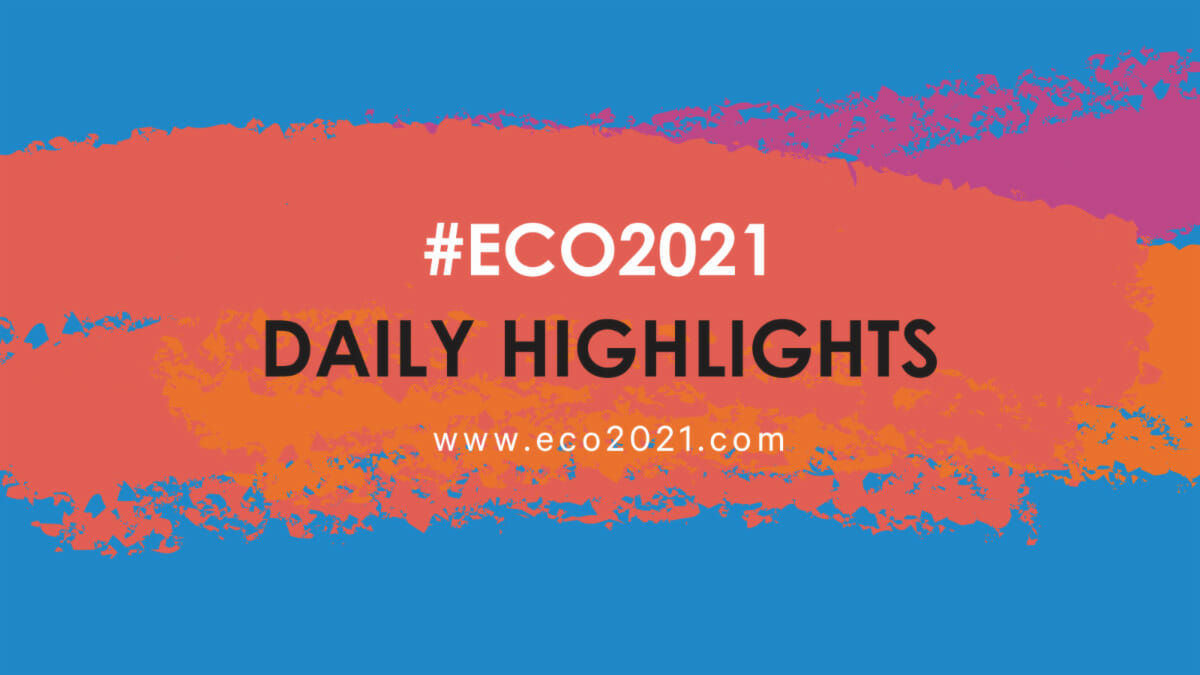 ECO2021 Daily Highlights
